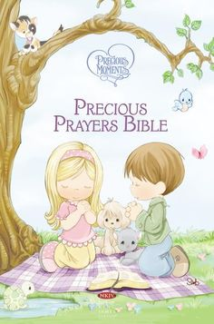 Precious Moments Wedding, Precious Moments Quotes, Bible Songs For Kids, Prayer Of Praise, School Prayer, Bible Mapping, Bible Text, New King James Version, Prayer Book