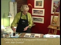 Creating Texture in Transparent Watercolor with Jean Grastorf