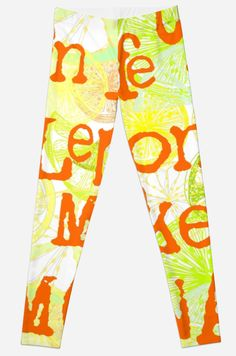 fun quirky leggings with a motivational saying printed in typesetting typography, in bold vibrant contemporary colours, just perfect for this summer  by Mimipinto