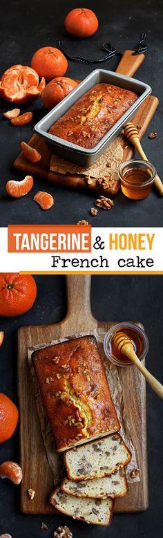 This Tangerine and Honey Cake is from the French Jura Mountains. The combination of citrus and honey is always a winner, during any season !