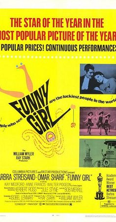 Directed by William Wyler.  With Barbra Streisand, Omar Sharif, Kay Medford, Anne Francis. The life of Fanny Brice, famed comedienne and entertainer of the early 1900s. We see her rise to fame as a Ziegfield girl, subsequent career and her personal life, particularly her relationship with Nick Arnstein.