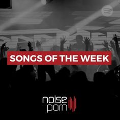 Noiseporn Songs of the Week No. 02 [Spotify Playlist] http://www.noiseprn.com/2017/04/27/noiseporn-songs-week-no-02-spotify-playlist/ #EDM #Music #Spotify #Playlist #EDMPlaylist
