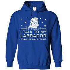 Labrador T-Shirts, Hoodies. SHOPPING NOW ==► https://www.sunfrog.com/Pets/Labrador-5944-RoyalBlue-Hoodie.html?id=41382