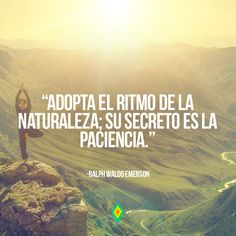 54 Best Frases Sobre La Naturaleza Images Frases Quotes