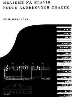Hrajeme na klavír podle akordových značek - Emil Hradecký