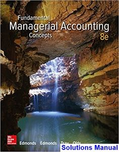 Instant download simulation with arena 6th edition solutions pdf solutions manual for fundamental managerial accounting concepts 8th edition by edmonds ibsn 1259569195 fandeluxe Gallery
