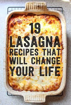 Lasagna lovers - UNITE! 19 Lasagna Recipes That Will Change Your Life.