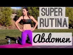 SUPER RUTINA ABDOMEN! | Naty Arcila | - YouTube