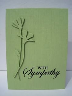 handmade sympathy card from I'm in Haven ... monochromatic green ... die cut long stemmed flowers on same color card ... clean and elegant styling ...