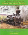 WEST VIRGINIA's Last Logging Railroad: MEADOW RIVER Lumber Company, RAINELLE, WV - http://collectibles.goshoppins.com/transportation/west-virginias-last-logging-railroad-meadow-river-lumber-company-rainelle-wv/