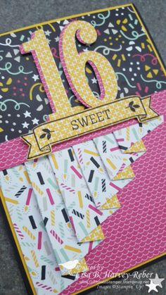 Sweet 16 Drapery Fold- Stampin Up Its My Party folded card 16th Birthday Card, Girl Birthday Cards, Bday Cards, Special Birthday, Fun Fold Cards, Folded Cards, Cute Cards, Diy Sweet 16 Cards, Up Girl