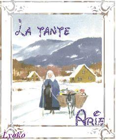 Tante Arie | Elle fait encore quelques apparition, accompagnée de son âne, dans ...