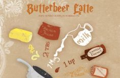 Butterbeer Latte Recipe - we made this last night and it was YUMMY.  I topped it with foamed milk with 1/2 t maple syrup stirred in.  A big hit!