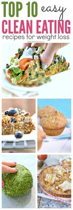 Top 10 Easy Clean Eating Recipes for weight loss by sweetashoney. Gluten free, dairy free, vegan option. The best healthy recipes for kids too.
