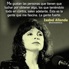 Gente fuerte... Isabel Allende