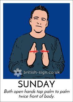 Today's #BritishSignLanguage sign is: SUNDAY