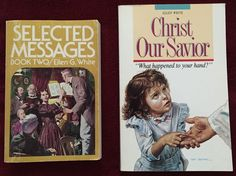 Ellen G White Duo: Selected Messages Book Two ~ Christ Our Savior EGW SDA Books