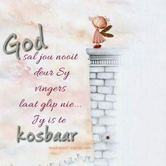 Jy is te kosbaar Good Morning Messages, Good Morning Good Night, Christian Messages, Christian Quotes, Love Quotes For Him, Cute Quotes, Wisdom Quotes, Bible Quotes, Afrikaanse Quotes