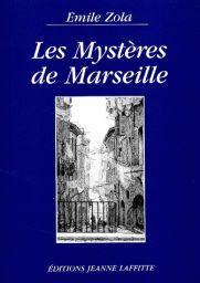 """""""Les mystères de Marseille"""" d'Émile Zola. Classique"""