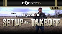 DJI Mavic Pro / Setup and Takeoff (Tutorial)