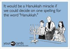 It isn't how you spell it, it's how you celebrate it that counts!  #DreidelJams Hanukkah, Chanukah, Hanukka, Chanuka, Chanukkah, Hannukah, etc.