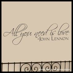 All You Need Is Love, LARGE John Lennon The Beatles lyrics Vinyl Wall Decal