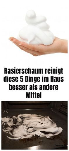 Funny, but true: shaving cream cleanses these 5 things in the .- Komisch, aber wahr: Rasierschaum reinigt diese 5 Dinge im Haus besser als andere Mittel You have shaving cream over? Use it for cleaning - House Cleaning Tips, Spring Cleaning, Cleaning Hacks, Diy Hacks, Ikea Hacks, Clean Baking Pans, Cleaning Painted Walls, Glass Cooktop, Clean Dishwasher