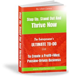 Step Up, Stand Out and Thrive NOW!