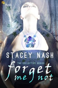 TOUR INVITE: Forget Me Not by Stacey Nash - Review Tour March 17-28, 2014! http://booksnifferreviewtours.blogspot.com/2014/02/tour-invite-forget-me-not-by-stacey.html