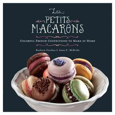 Macarons are tricky so this cookbook is great in helping to demystify them! And they are just so pretty to look at.Les Petits Macarons: Colorful French Confections to Make at Home by [Gordon, Kathryn, McBride, Anne E. Macaroons, Macaroon Cookies, Galletas Cookies, Cupcakes, Cake Pops, Donuts, How To Make Macarons, So Little Time, Cookie Recipes