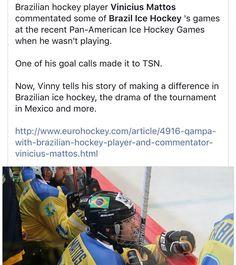 Minha primeira entrevista saiu no EuroHockey! Muito obrigado @stevenellisnhl pela oportunidade e a todos que acompanharam os jogos e minhas transmissões do Pan Americano de Hockey no Gelo! Graças a vocês nosso esporte chegou até a @tsn_official! #BrasilTemHockey