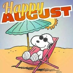 Happy August. I hope this month brings smiles and more blessings than you can count.