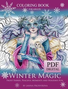 PRINTABLE, PDF coloring book, Instant download, Winter Coloring Book, Fantasy, Art of Janna Prosvirina Coloring Books, Coloring Pages, Editing Skills, Winter Magic, Printable Coloring, My Images, Holiday Fun, Your Cards, The Book