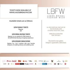 BUY TICKETS TO LAGOS BRIDAL FASHION WEEK  Good News! You can now purchase your tickets to Lagos Bridal Fashion Week - the ultimate destination for bridal fashion!  We invite you your friends and family to experience this innovative and awe inspiring event. The atmosphere will be buzzing daily from 10am till 10pm. Be surrounded by interactive displays from a selection of the best global wedding suppliers and bridal designers.  Tickets for the runway shows which will be held from May 4th - 6th…