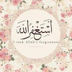 I seek God's forgivness  استغفر الله