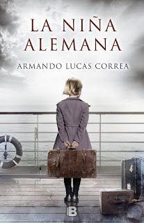 Los libros de Dánae: La niña alemana.- Armando Lucas Correa