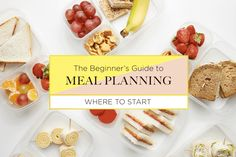 The Beginner's Guide to Meal Planning: What to Know, How to Succeed, and What to Skip — Meal Planning for Beginners
