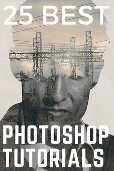 25 Best Photoshop Tutorials #Photoshop #PhotoshopTutorials #Adobe #TutorialsPhotoshopEasy