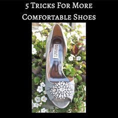 GREAT tips for making shoes more comfy!
