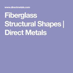 Fiberglass Structural Shapes   Direct Metals