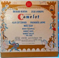 Camelot: The marvelous original cast features Richard Burton and Julie Andrews-and a young Robert Goulet making his Broadway debut! Robert Goulet, Oliver Smith, Camelo, Originals Cast, Julie Andrews, Overture, Loewe, Soundtrack, Broadway Shows