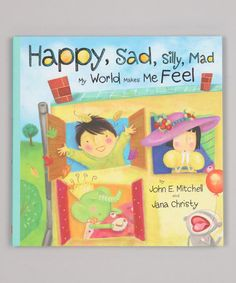 Take a look at this Happy, Sad, Silly, Mad: My World Makes Me Feel Hardcover by Bradleys Books on today! Social Emotional Development, Social Emotional Learning, Social Skills, Character Development, Feelings Book, Feelings And Emotions, Hurt Feelings, Teaching Reading, Teaching Kids