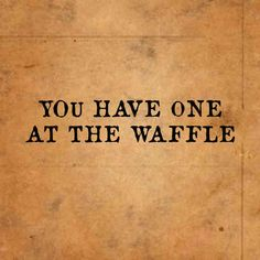 at the waffle quotes funny quotes german quotes funny funny hilarious funny life quotes funny savage quotes funny Smile Meme, Best Quotes, Funny Quotes, Sassy Quotes, Just Smile, True Words, Good To Know, Cool Words, Sarcasm