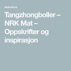 Tangzhongboller – NRK Mat – Oppskrifter og inspirasjon Kefir, Pasta Carbonara, Scones, Buns