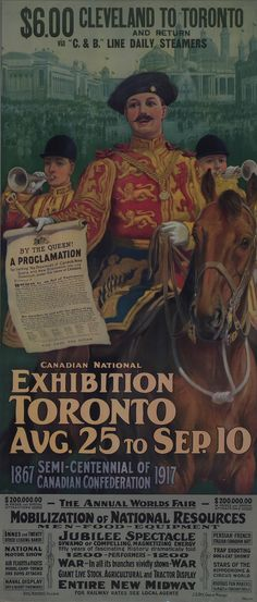 The 1917 CNE celebrated the semi-centennial of Confederation. This poster advertises the month-long Canadian National Exhibition held from August 25 to September Largest Countries, Countries Of The World, Canadian Confederation, Racing Events, Canada Eh, Canadian History, Cultural Events, Retro Ads, Event Organization