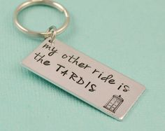 Hey, I found this really awesome Etsy listing at https://www.etsy.com/listing/176315922/my-other-ride-is-the-tardis-keychain