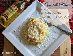 Spaghetti Blanco with Star Butter Flavored Olive Oil - #StarOliveOil #shop #cbias