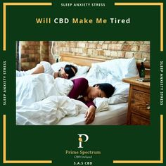 Yes and No. CBD works with your endocannabinoid system and helps maintain balance within the body. Your biological functions are higher and you are body is working hard to maintain this level of function. The metabolism to hormone production is much different and CBD will directly or indirectly help maintain this balance. At night the metabolism to hormone production is much different again and CBD will help to promote and maintain this balance.  Ultimate Sleep Guide In Link How To Sleep Faster, How To Get Sleep, Stress And Anxiety, Endocannabinoid System, Natural Sleep Aids, Sleep Issues, Feel Tired, Explain Why