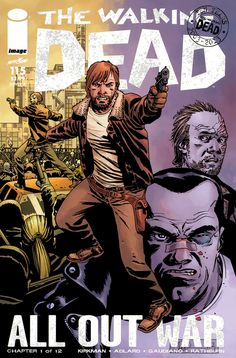 The Walking Dead #115 - All Out War Chapter 1 of 12 (Issue)