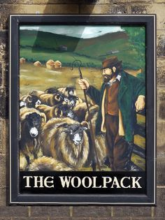 The Woolpack. This village was formerly used as the location for TV's Emmerdale. Pub Signs, Farm Signs, Beer Signs, Shop Signage, Metal Signage, Uk Pub, British Pub, Advertising Signs, Store Signs